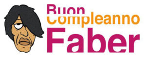 Buon Compleanno Faber